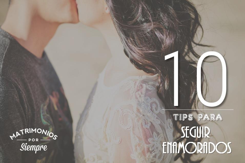 10 tips para seguir enamorados