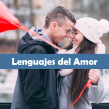 Lenguajes del Amor en la Pareja